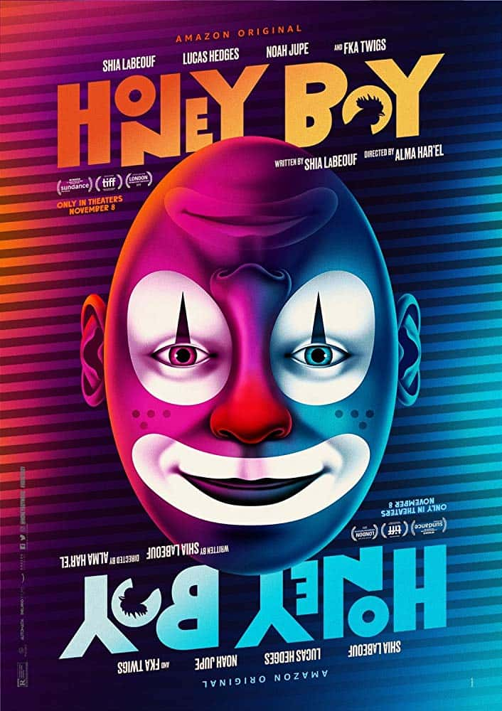 Honey Boy movie poster including names of Director, Writer, Actors, etc. Main image is of a mime that is both happy and sad.