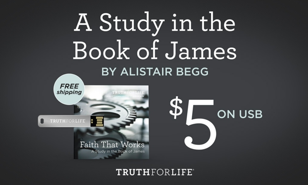 Truth for Life - A Study in the Book of James September 2021