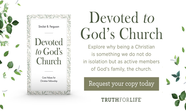 Truth for Life, Gods Church