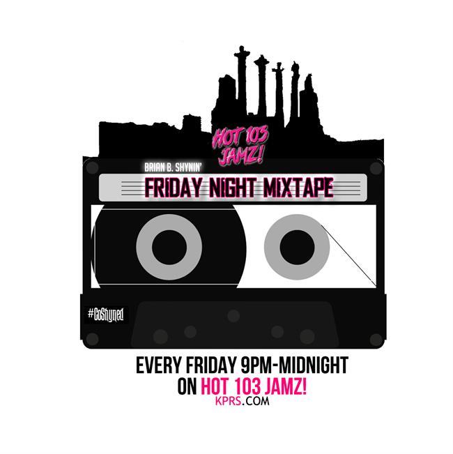 Friday Night Mixtape 02.10.17   Hot 103 Jamz!