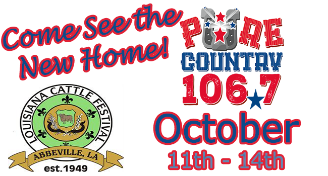 Louisiana Cattle Fest October 11th 14th Pure Country 106 7