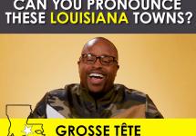 pronounce louisiana towns grosse tete man laughs