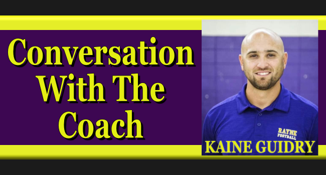 conversation-with-the-coach-kaine-guidry rayne high football